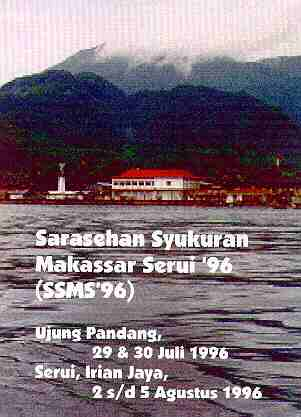 Sarasehan Syukuran Makassar Serui 1996