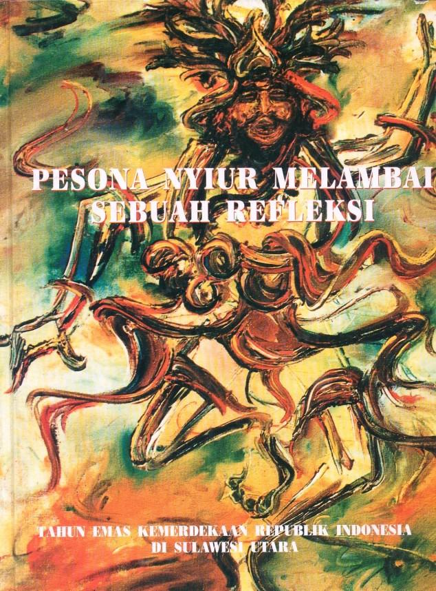 """Cover Buku: """"Pesona Nyiur Melambai, Sebuah Refleksi"""""""